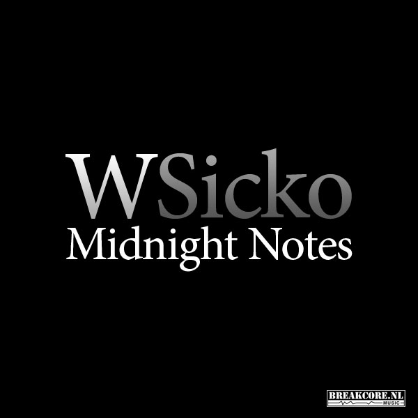 WSicko - Midnight Notes